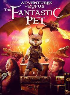Adventures of Rufus: The Fantastic Pet 2020 مترجم