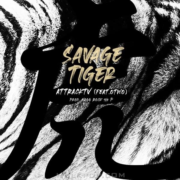 AttrackTV – Savage Tiger (feat. Otwo) – Single