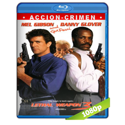 Arma letal 3 (1992) BRRip Full 1080p Audio Trial Latino-Castellano-Ingles 5.1
