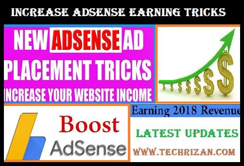 How To Get Increase Adsense Earning Tricks