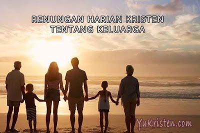 renungan harian kristen tentang keluarga