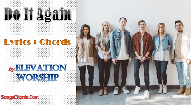 Do It Again Chords and Lyrics by Elevation Worship