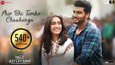 Phir Bhi Tumko Chahunga Lyrics Half Girlfriend