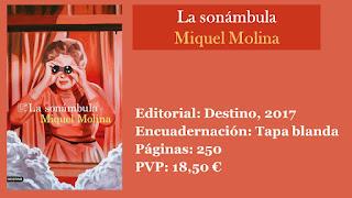 http://www.elbuhoentrelibros.com/2018/04/la-sonambula-miquel-molina.html