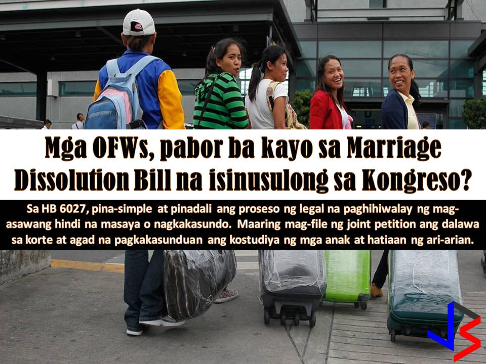 After consulting several groups of Overseas Filipino Workers (OFWs) in Hong Kong, members of the House of Representative will also visit OFWs in Japan and the United Arab Emirates next month for consultation on House Bill Number 6027 or the Act Providing For Grounds for Dissolution of Marriage.