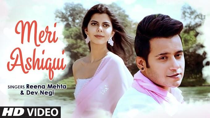 Meri Ashiqui Lyrics - Reena Mehta & Dev Negi | Gufy