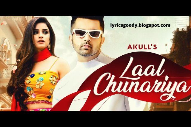 Laal Chunariya (Lyrics) - Akull (HINDI) | Lyricsgoody