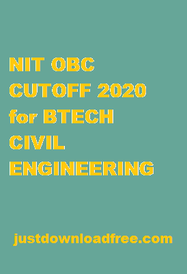 NITs OBC CUTOFF 2020 FOR BTECH CIVIL