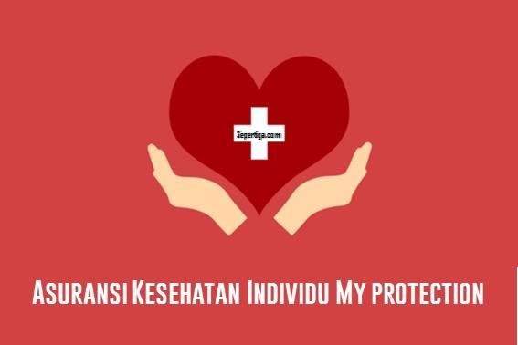 Asuransi Kesehatan Individu My protection