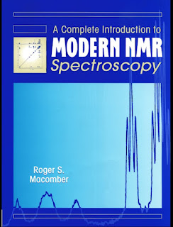 A Complete Introduction to MODERN NMR Spectroscopy, Written by Roger S. Macomber
