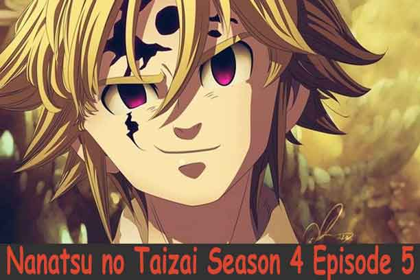 Nanatsu no Taizai Season 4 Episode 5
