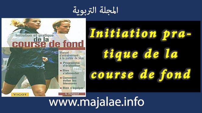 Initiation pratique de la course de fond pdf