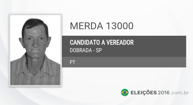 Merda do PT é candidato a vereador