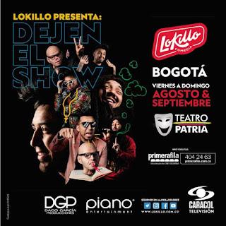 LOKILLO Dejen el Show Teatro Patria Bogota