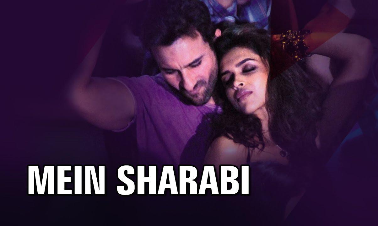 Mein Sharabi Lyrics Cocktail Saif Ali Khan X Deepika Padukone