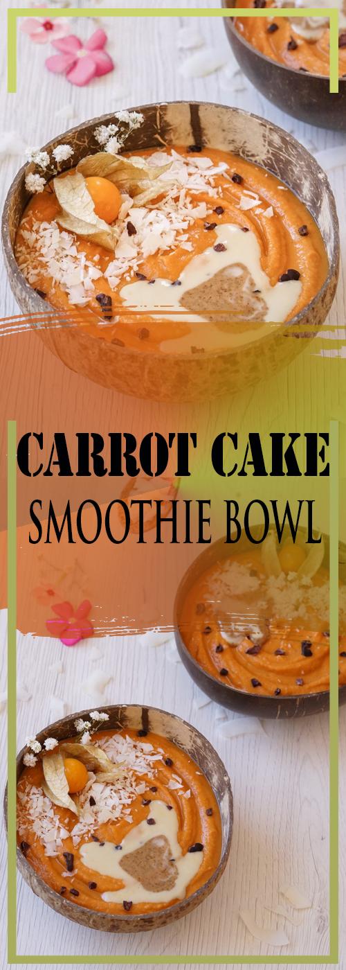 CARROT CAKE SMOOTHIE BOWL RECIPE