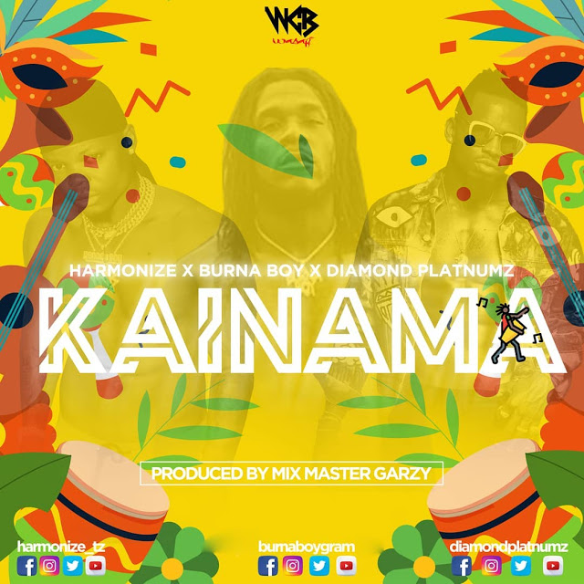 AUDIO | Harmonize x Burna Boy x Diamond Platnumz - Kainama | Download New song