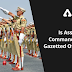 Is Assistant Commandant a gazetted officer?