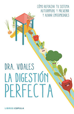 LIBRO -  La digestión perfecta  Dra. Vidales (Libros Cupula - 24 Mayo 2016)  BIENESTAR - SALUD - NUTRICION  Edición papel & digital ebook kindle  Comprar en Amazon España