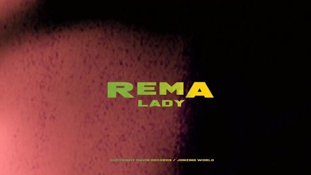 VIDEO: Rema – Lady