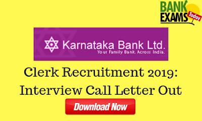 Karnataka Bank Clerks Recruitment 2019: Interview Call Letter Out