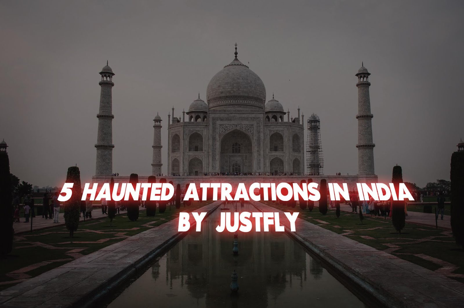 5 haunted attractions in India