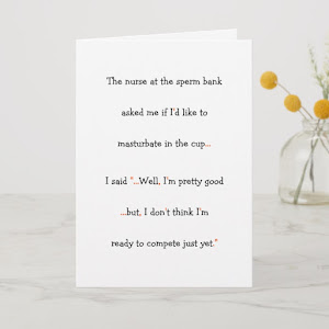 Nurse At The Sperm Bank Funny Mens Humor Joke LOL Card