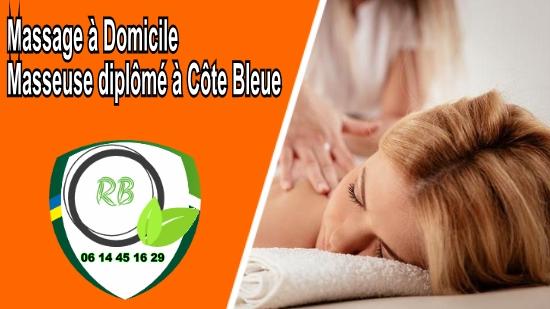 Massage à Domicile - Masseuse diplômé à Côte Bleue;