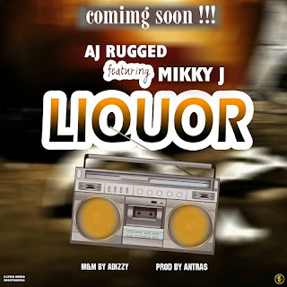 "[MUSIC] AJ RUGGED -- ""LIQUOR"" Ft. MIKKY J"