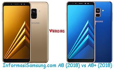 Harga dan Spesifikasi Samsung Galaxy A8 (2018) vs A8+ (2018)