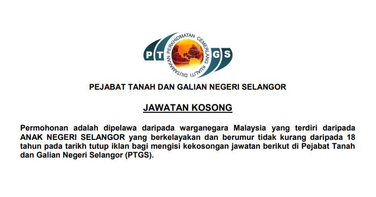 Kekosongan Terkini di Pejabat Tanah dan Galian Selangor