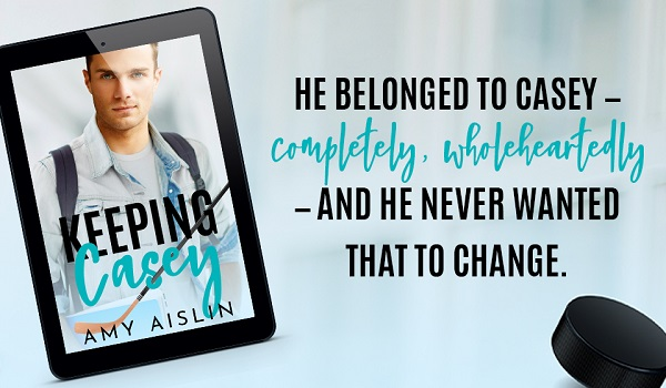He belonged to Casey – completely, wholeheartedly – and he never wanted that to change.
