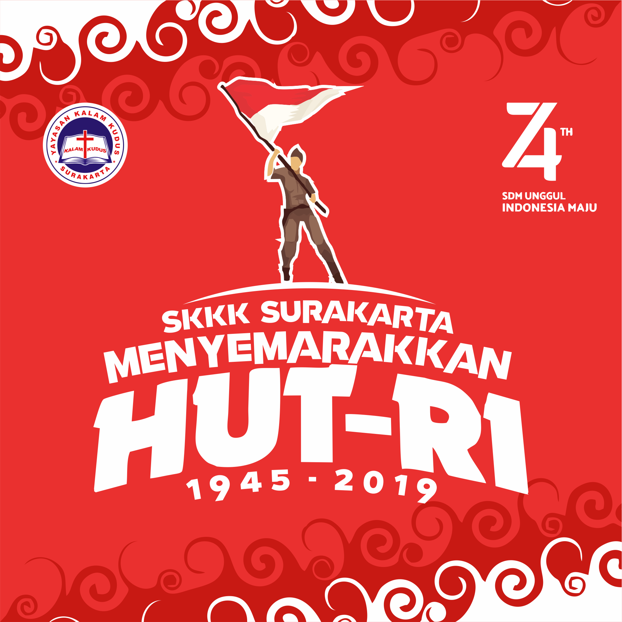 Dirgahayu Republik Indonesia 17 Agustus 2019