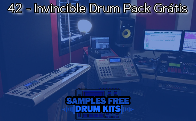 42 - Invincible Drum Pack Grátis