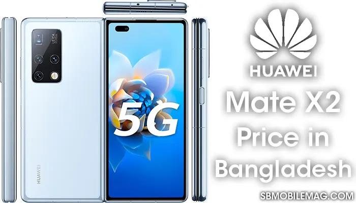 Huawei Mate X2, Huawei Mate X2 Price, Huawei Mate X2 Price in Bangladesh