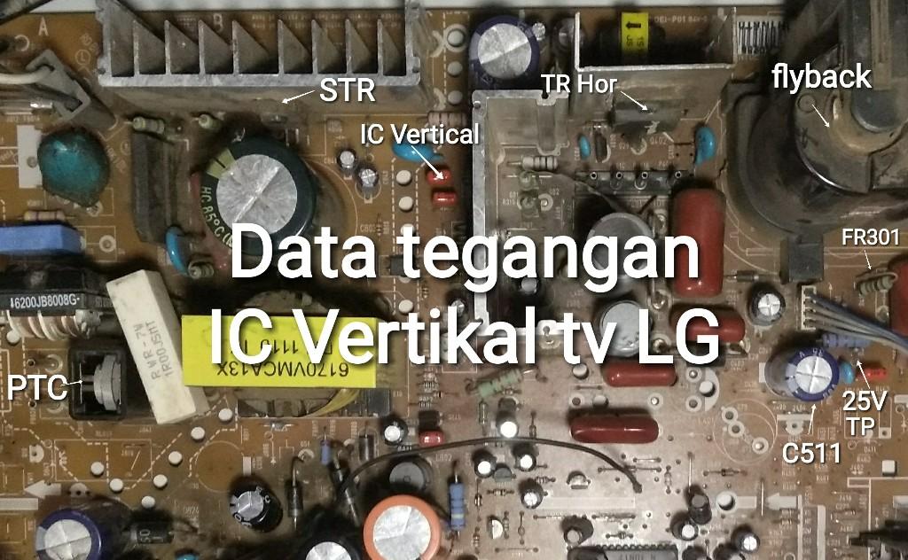Data Standar Tegangan IC Vertikal TV LG Dan Kerusakan