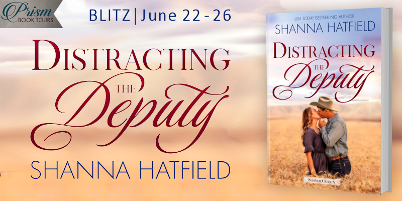 We're blitzing about DISTRACTING THE DEPUTY by Shanna Hatfield!