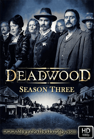 Deadwood Temporada 3 [1080p] [Latino-Ingles] [MEGA]