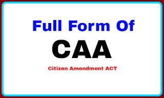 Full Form Of CAA