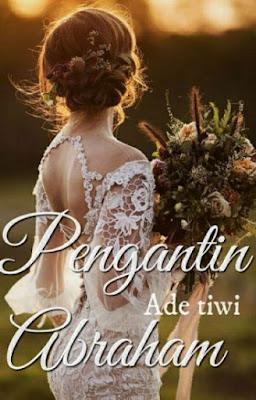 Pengantin Abraham by Ade Tiwi Pdf