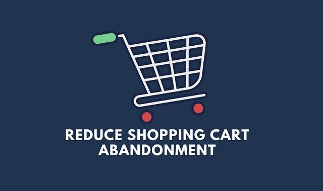 4 Ways to Reduce Shopping Cart Abandonment