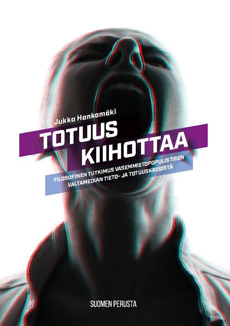 https://web.archive.org/web/20200609110525/https://www.suomenperusta.fi/content/uploads/2020/06/Hankamaki_Totuus_kiihottaa_8_6_2020.pdf