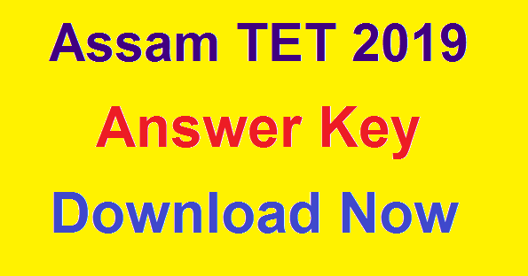 Assam TET 2019 (LP): Answer Key