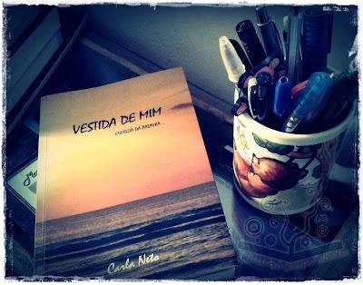 Vestida de mim, livro de poemas de Carla Neto - Editora Autografia
