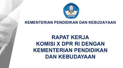 Rapat Kerja Komisi X DPR RI Dengan Kementerian Pendidikan Dan Kebudayaan