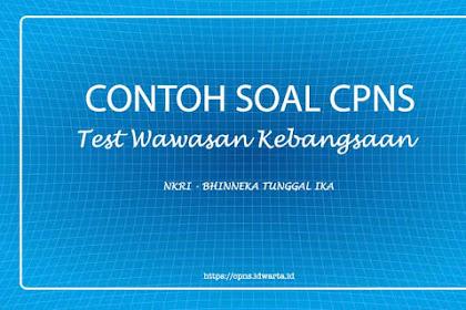 Contoh Soal Tes Wawasan Kebangsaan (TWK) CPNS 2019 - II