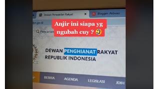 Situs DPR RI Lumpuh, Muncul Tulisan 'Dewan Pengkhianat Rakyat' Republik Indonesia