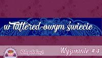 http://sklepikgosi.blogspot.com/2017/01/wyzwanie-4-w-tattered-owym-swiecie.html