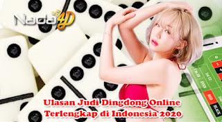 Ulasan Judi Dingdong Online Terlengkap di Indonesia 2020