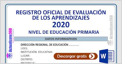 REGISTRO OFICIAL DE EVALUACIÓN DE LOS APRENDIZAJES - PRIMARIA